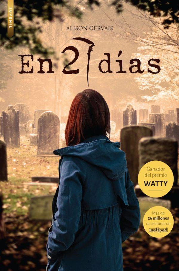 EN 27 DÍAS (Premio Watty) - Wattpad