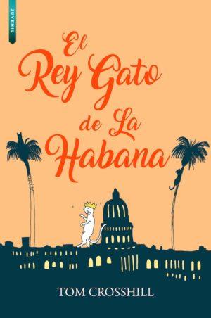 EL REY GATO DE LA HABANA